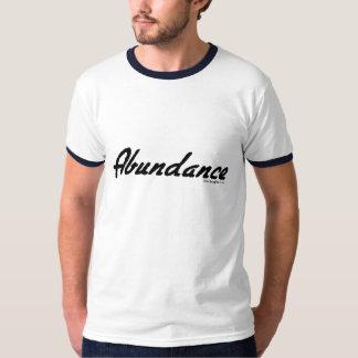 Abundance! T-Shirt