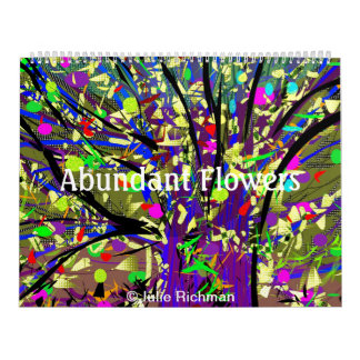 Abundant Flowers by Julie Richman Wall Calendar