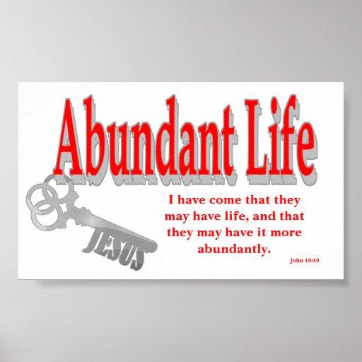 Abundant Life: The Key - v1 (John 10:10) Posters