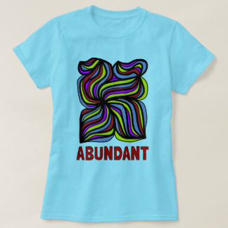 """Abundant"" Women's T-Shirt"