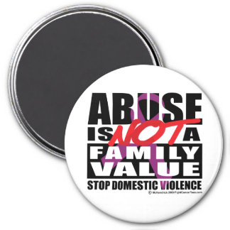 Abuse Is Not A Family Value 7.5 Cm Round Magnet