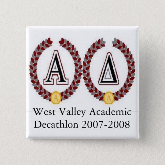 acadec2, West Valley Academic Decathlon 2007-2008 15 Cm Square Badge