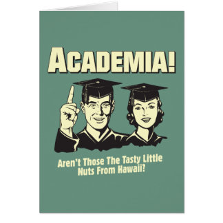 Academia: Tasty Nuts From Hawaii Card