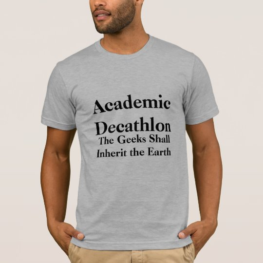 Academic Decathlon, The Geeks Shall Inherit the T-Shirt