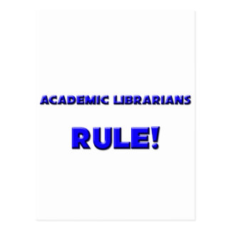 Academic Librarians Rule! Post Card