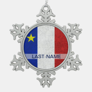 Acadian Flag Surname Distressed Grunge Personalize Pewter Snowflake Decoration