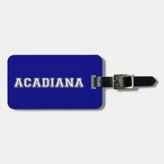 Acadiana Luggage Tag