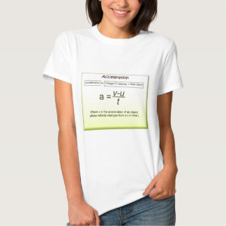 Acceleration, Math, Science, Physics Tee Shirt