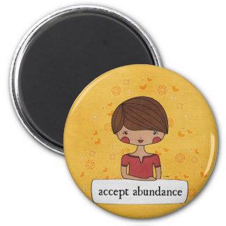 Accept Abundance by Linda Tieu Magnet