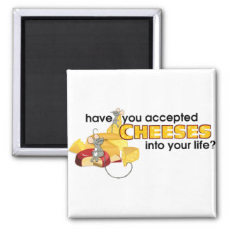 Accept Cheeses Square Magnet