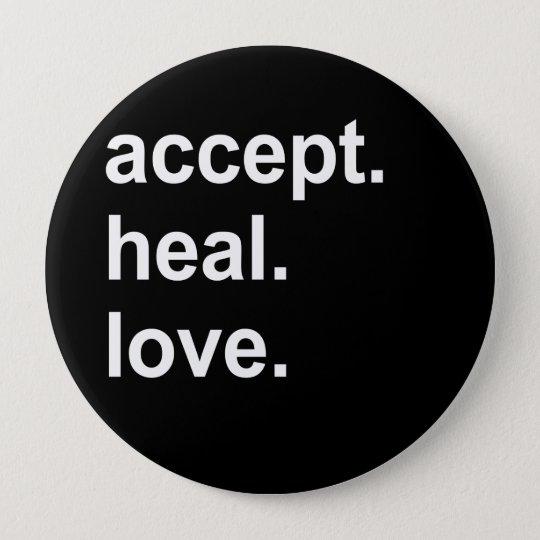 accept. heal. love 10 cm round badge