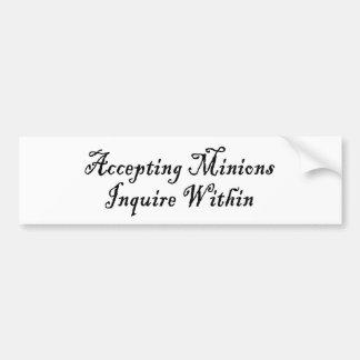ACCEPTING MINIONS ~ INQUIRE WITHIN BUMPER STICKER