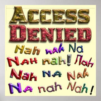 Access Denied, Nah na nah na (1) Poster