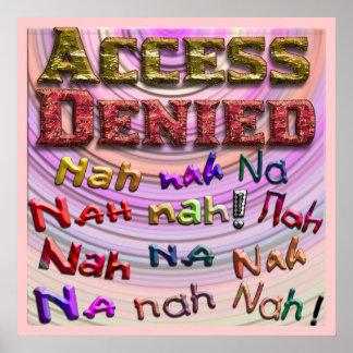 Access Denied, Nah na nah na (2) Posters