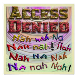 Access Denied, Nah na nah na (2) Print