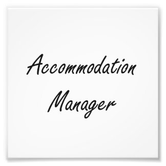 Accommodation Manager Artistic Job Design Photo Print