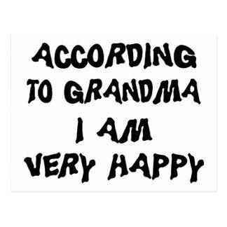 According To Grandma I'm Very Happy Post Cards
