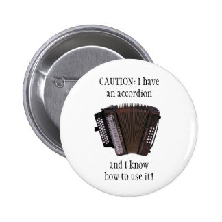 ACCORDION CAUTION button/pin badge