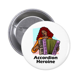 Accordion Heroine Pinback Buttons