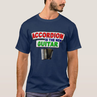 Accordion is the New Guitar T-Shirt