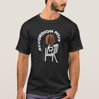Accordion Nut T-Shirt