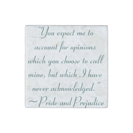 Account for Opinions Jane Austen Quote Stone Magnet