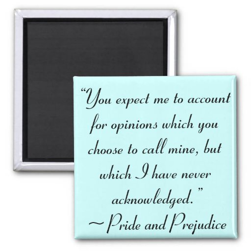 Account for Opinions Jane Austen Quote Refrigerator Magnet