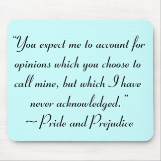 Account for Opinions Jane Austen Quote Mouse Pads
