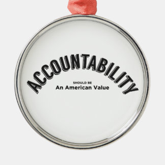 Accountability Should Be An American Value Christmas Ornament