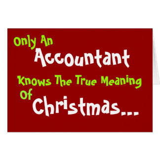 Accountant Christmas Humor Add Caption and Message Greeting Card
