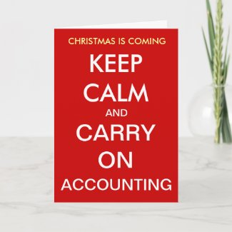 Accountant Christmas Keep Calm Accounting Year End
