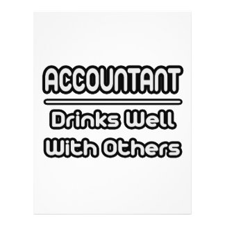 Accountant Drinks Well With Others Flyers