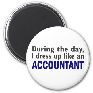 ACCOUNTANT During The Day 6 Cm Round Magnet