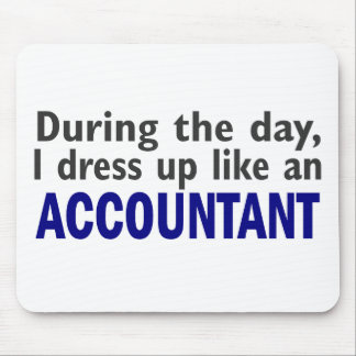 ACCOUNTANT During The Day Mouse Mat