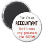 Accountant Powers Funny Office Humour Saying 6 Cm Round Magnet
