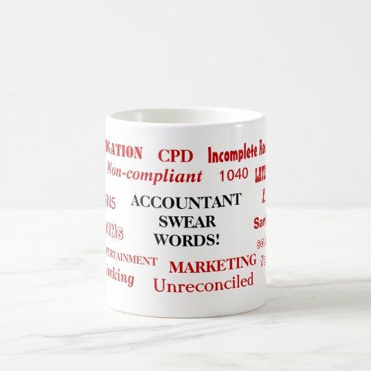 Accountant Swear Words! Rude Accounting Terms Coffee Mug