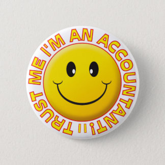 Accountant Trust Me Smiley 6 Cm Round Badge