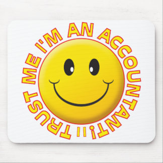 Accountant Trust Me Smiley Mouse Mat