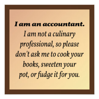 Accountant Won t Cook the Books Photograph