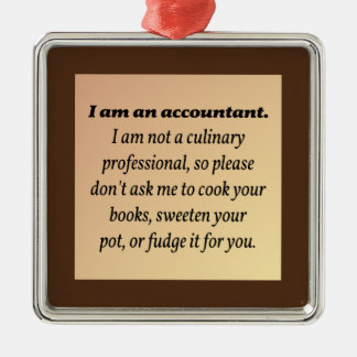 Accountant Won't Cook the Books Christmas Ornament