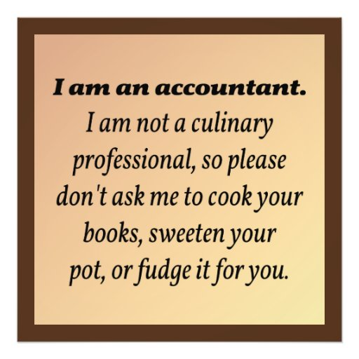 Accountant Won't Cook the Books Photograph