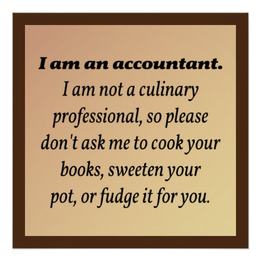 Accountant Won't Cook the Books Poster