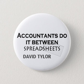 Accountants do it! 6 cm round badge