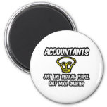 Accountants...Like Regular People, Only Smarter