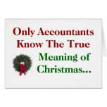 Accountants .. Meaning of Christmas - add caption Greeting Card