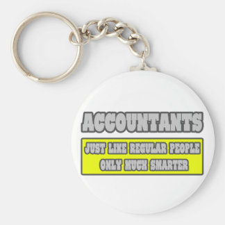 Accountants Much Smarter Key Chains