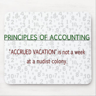 Accounting Accrued Vacation Mouse Mat
