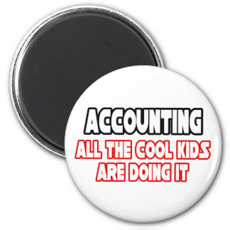 Accounting...Cool Kids 6 Cm Round Magnet