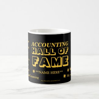 Accounting HALL OF FAME ! Coffee Mug