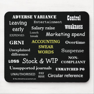 ACCOUNTING SWEAR WORDS Rude Accounting Terms Mouse Mat